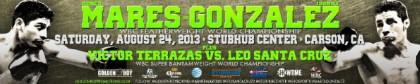 Abner Mares vs. Jhonny Gonzalez and Leo Santa Cruz vs. Victor Terrazas on August 24th on Showtime